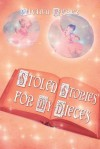 Stolen Stories for My Nieces - Vivian Perez
