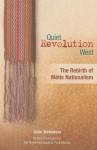 Quiet Revolution West: The Rebirth of Metis Nationalism - John Weinstein, Paul Martin