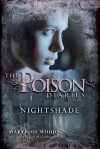 Nightshade (The Poison Diaries #2) - Maryrose Wood, The Duchess Of Northumberland
