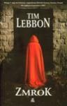 Zmrok - Tim Lebbon