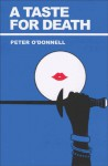 A Taste for Death - Peter O'Donnell