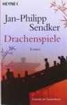 Drachenspiele - Jan-Philipp Sendker