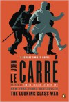 The Looking Glass War: A George Smiley Novel - John le Carré