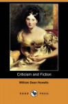 Criticism and Fiction (Dodo Press) - William Dean Howells