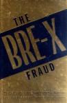 The Bre-X Fraud - Douglas Goold, Andrew Willis