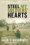 Steel My Soldiers' Hearts: The Hopeless to Hardcore Transformation of U.S. Army, 4th Battalion, 39th Infantry, Vietnam - David H. Hackworth, Eilhys England