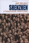 Shenzhen: A Travelogue from China - Guy Delisle