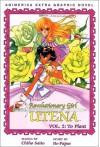 Revolutionary Girl Utena, Volume 2: To Plant - Chiho Saitou