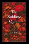 The Sublime Quran - Anonymous, Laleh Bakhtiar