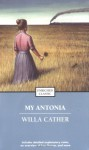 My Antonia (Great Plains trilogy #3) - Willa Cather, Alyssa Harad
