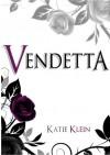 Vendetta (The Guardians, Book 2) - Katie Klein