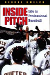 Inside Pitch: Life in Professional Baseball - George Gmelch