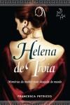 Helena de Troia - Francesca Petrizzo