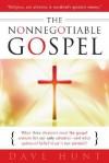 The Nonnegotiable Gospel - Dave Hunt
