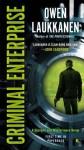 Criminal Enterprise - Owen Laukkanen