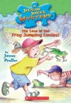The Case of the Frog-jumping Contest - James Preller