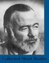 Collected Short Stories - Ernest Hemingway