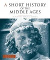 A Short History of the Middle Ages, Volume II: From C.900 to C.1500, Third Edition - Barbara H. Rosenwein
