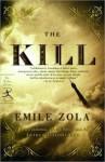 The Kill (La Curée) - Émile Zola