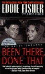 Been There, Done That - Eddie Fisher, David Fisher, David Fisher