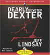 Dearly Devoted Dexter - Jeff Lindsay, Nick Landrum