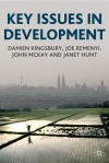 Key Issues in Development - Damien Kingsbury, John McKay, Janet Hunt, Joseph Remenyi