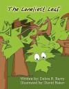 The Loneliest Leaf - Debra R. Barry, David Baker