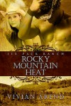 Rocky Mountain Heat (6 Pack Ranch, #1) - Vivian Arend