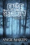False Security - Angie Martin