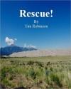 Rescue! - Timothy Robinson