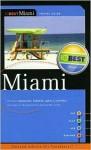 10Best - Miami (10 Best) (10 Best) - Brice J. Bay, J. Travis Seward