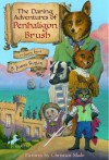 The Daring Adventures of Penhaligon Brush - S. Jones Rogan, Christian Slade