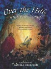 Over the Hills and Far Away: Stories of Dwarfs, Fairies, Gnomes and Elves from Around Europe - Els Boekelaar, Daniela Drescher, Els Boekelaar
