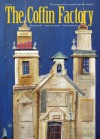 The Coffin Factory (Issue Five) - Laura Isaacman, Randy Rosenthal, John Banville, Noam Chomsky, Jorge Luis Borges