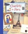 Charlotte in Paris - Joan MacPhail Knight, Melissa Sweet