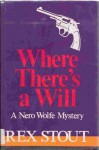 Where There's a Will - Rex Stout