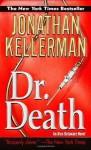 Dr. Death (Alex Delaware Novels) - Jonathan Kellerman
