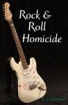 Rock & Roll Homicide (Rock & Roll Mysteries) - R.J. McDonnell
