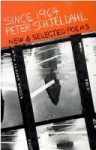 Since 1964: New and Selected Poems - Peter Schjeldahl