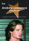 The Andrew Lawrence (Actor) Handbook - Everything You Need to Know about Andrew Lawrence (Actor) - Emily Smith