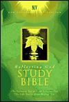 Reflecting God Study Bible - Donald W. Burdick, Ronald F. Youngblood, Walter W. Wessel, Wayne McCown, John H. Stek, C.L. Bence, Robert D. Bransen