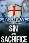 Sin and Sacrifice - Danielle Bourdon