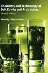 Chemistry And Technology Of Soft Drinks And Fruit Juices - Philip R. Ashurst