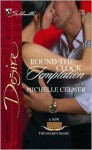 Round-The-Clock Temptation (Texas Cattleman's Club: The Secret Diary) - Michelle Celmer
