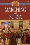 Marching with Sousa - Norma Jean Lutz