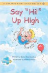 "Say ""Hi!"" Up High - Dana Meachen Rau"