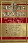 The Secrets of Success: Nine Self-Help Classics That Have Changed the Lives of Millions - James Allen, Gildan Audio