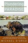 Plundering Paradise - Michael D'Orso
