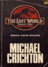 The Lost World (Dunia Yang Hilang) - Michael Crichton