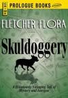 Skulldoggery (Prologue Books) - Fletcher Flora